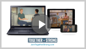 Together Strong Trailer Video